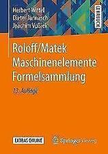Roloff/Matek Maschinenelemente Formelsammlung von Dieter Jannasch, Joachim...
