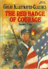 Great Illustrated Classics: The Red Badge of Courage, by Stephen Crane (Hardcove