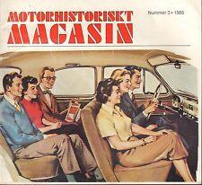 Motorhistoriskt Magasin Swedish Car Magazine #3 1985 Lopp 30 031617nonDBE