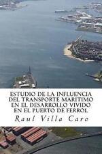 ESTUDIO de la INFLUENCIA Del TRANSPORTE MARITIMO en el DESARROLLO VIVIDO en...