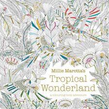 Millie Marotta's Tropical Wonderland: A Colouring Book Adventure-Millie Marotta