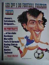 LES N° 1 DU FOOTBALL FRANCAIS  n° 1. CARICATURES 60 PORTRAITS et CLUBS. 1986