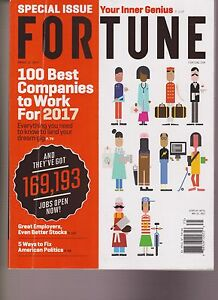 FORTUNE MAGAZINE MARCH 2017, 100 Best Companies to Work For in 2017
