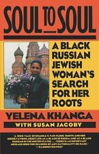 Soul to Soul: A Black Russian Jewish Woman's Search for Her Roots-ExLibrary