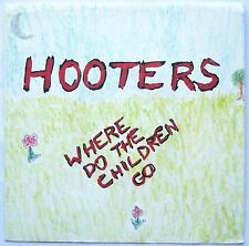 "PICTURE SLEEVE ONLY (No Record) HOOTERS Where Do The Children Go 1966  7"" 45rpm"