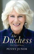 The Duchess: The Untold Story - the explosive biography, as seen in the Daily ,