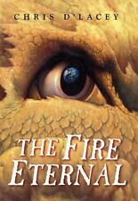Last Dragon Chronicles #4: Fire Eternal by Chris d'Lacey c2008 VGC Hardcover