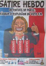 SATIRE HEBDO de DECEMBRE 2015 ATTENTAT DE PARIS RISQUE D EXPLOSION DU VOTE FN
