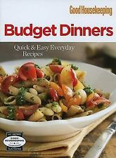 COOKBOOK~GOOD HOUSEKEEPING BUDGET DINNERS~QUICK & EASY EVERDAY RECIPES (2010 HC)