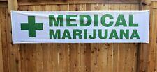 New Listingmedical Marijuana Banner Sign Cannabis Dispensary 2x8 Outdoor Vinyl Green Cross