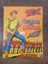 TEX n° 204 I RIBELLI DEL CANADA - ORIGINALE - OTTIMO!