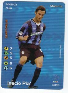 FOOTBALL CHAMPIONS 2002 2003 - INACIO PIA' - ATALANTA