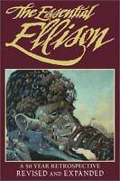 The Essential Ellison: A 50-Year Retrospective by Harlan Ellison