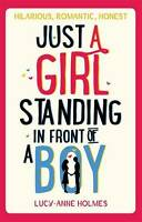 Just a Girl, Standing in Front of a Boy, Holmes, Lucy-Anne, New