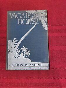 Vagabond's House by Don Blanding 1929 VTG Hardcover