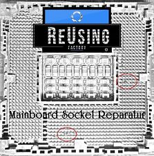 Mainboard /Motherboard CPU Sockel Reparatur socket repair 1156, 1155, 1150, 1151