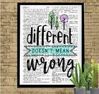 Different Doesn't Mean Wrong Dictionary Art Print Unique Inspirational Gift Idea