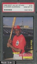 1996 Best AA All-Stars #19 Vladimir Guerrero PSA 10 GEM MINT