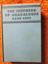 The Shepherd of Guadaloupe by Zane Grey 1930 hc Fine + dj xerox