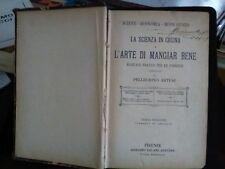 LA SCIENZA IN CUCINA  L'ARTE DI MANGIAR BENE PELLEGRINO ARTUSI 1909