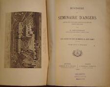 LETOURNEAU G. - HISTOIRE DU SEMINAIRE D'ANGERS DE 1695 A NOS JOURS - 1895