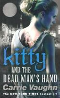 CARRIE VAUGHN __ KITTY AND THE DEAD MAN'S HAND __ BRAND NEW __ FREEPOST UK
