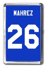Riyad Mahrez Leicester City Number 26 Football Shirt Fridge Magnet Design