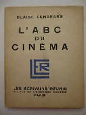 CENDRARS (Blaise). L'ABC du cinéma. Paris: les Ecrivains réunis (1926). E.O.