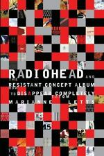Radiohead and the Resistant Concept Album: How to Disappear Completely: By Le...