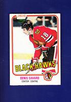 Denis Savard RC HOF 1981-82 O-PEE-CHEE OPC Hockey #63 (VGEX+) Chicago Blackhawks