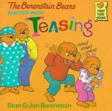 The Berenstain Bears and Too Much Teasing[ THE BER
