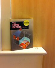 The Home Expert; by D G Hessayon