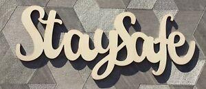 """Stay Safe"" sign, raw wood unpainted laser cut 4mm poplarwood plaque"