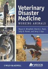 Veterinary Disaster Medicine : Working Animals, Paperback by Wingfield, Wayne...
