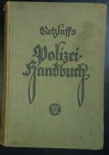 Retzlaff`s Polizei-Handbuch 1927 Kriminalpolizei Verkehrspolizei Police Germany