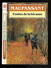 """Guy de Maupassant : Contes de la bécasse - N° 1539 """" Le Livre de Poche """""""