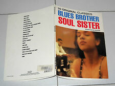 Spartiti Songbook BLUES BROTHER SOUL SISTER 20 original classics Piano Vocal