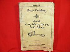 VINTAGE MT-44 International D-50, DS-50, DR-50, D-60, DR-60 Trucks PARTS CATALOG
