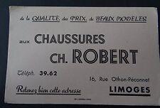 Buvard CHAUSSURES ROBERT rue Othon-Péconnet LIMOGES Blotter Löscher