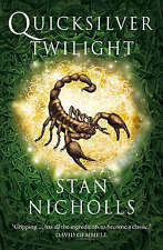 Quicksilver Twilight: Book Three of the Quicksilver Trilogy, Nicholls, Stan, Use
