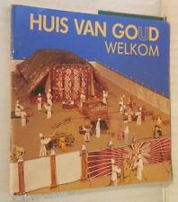 HUIS VAN GOUD Welkom1998 Olandese Religione Biblica Tabernacolo Bibbia Ebrei di