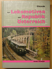 Die Lokomotiven der Republik Österreich 1918-1982 Übersicht Dampflok Buch Slezak