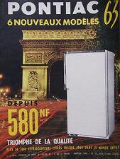 PUBLICITÉ DE PRESSE 1962 RÉFRIGÉRATEUR PONTIAC 6 MODÈLES TRIOMPHE - ADVERTISING