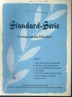 Standard-Serie - Unvergängliche Melodien - Heft 6