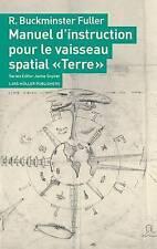 """Manuel d'instruction pour le vaisseau spatial """"Terre"""" (Serie Reeditee Sous La Di"""