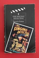 THE SINGING DETECTIVE by Dennis Potter (Paperback, 1998)