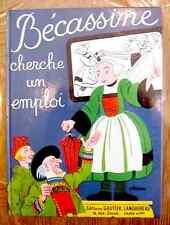 BECASSINE CHERCHE UN EMPLOI - Gautier-Languereau 1971 - TTBE