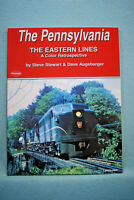 The Pennsylvania - Eastern Lines - Color Retrospective - Stewart & Augsburger