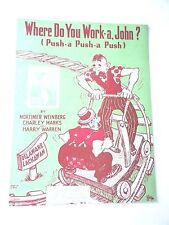 "Vintage ""Where Do You Work-a Jojh"" Sheet Music Dated 1926"