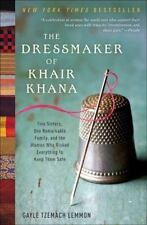 BUY THIS ONE!!  The Dressmaker of Khair Khana : Gayle Tzemach Lemmon